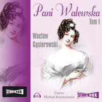 Pani Walewska tom 1 - Wacław Gąsiorowski