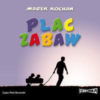 Plac zabaw - Marek Kochan