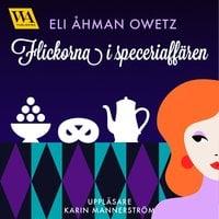 Flickorna i speceriaffären - Eli Åhman Owetz