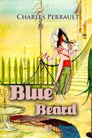 Blue Beard - Charles Perrault