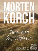 Hans med sejrsskjorten - Morten Korch