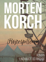 Fløjtespilleren - Morten Korch