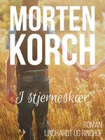 I stjerneskær - Morten Korch