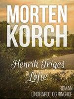Henrik Triges løfte - Morten Korch