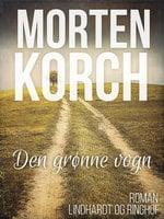 Den grønne vogn - Morten Korch