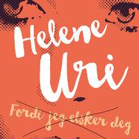 Fordi jeg elsker deg - Helene Uri