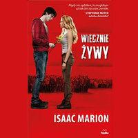 Wiecznie Żywy - Isaac Marion