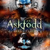 Aska och eld 1 - Askfödd - Sabaa Tahir