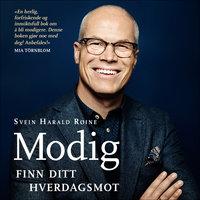Modig - Svein Harald Røine