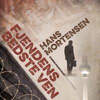 Fjendens bedste ven - Hans Mortensen