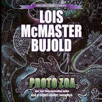 Proto Zoa - Lois McMaster Bujold
