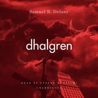 Dhalgren - Samuel R. Delany