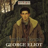 Brother Jacob - George Eliot