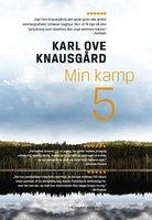Min kamp V - Karl Ove Knausgård