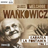 Karafka La Fontaine'a, tom 2 - Melchior Wańkowicz