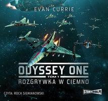 Odyssey One - Rozgrywka w ciemno - Evan Currie