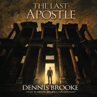 The Last Apostle - Dennis Brooke