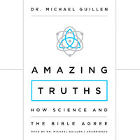Amazing Truths - Dr. Michael Guillen
