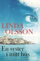 En syster i mitt hus - Linda Olsson