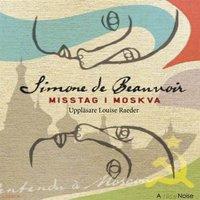 Misstag i Moskva - Simone de Beauvoir
