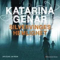 Silvervinges hemlighet - Katarina Genar