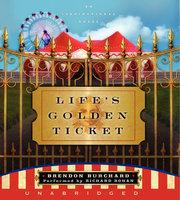 Lifes Golden Ticket - Brendon Burchard