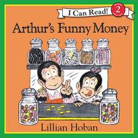 Arthur's Funny Money - Lillian Hoban