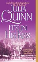 Its in His Kiss - The Epilogue II - Julia Quinn