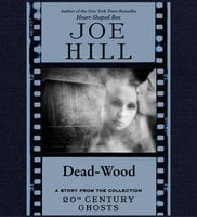 Dead-Wood - Joe Hill