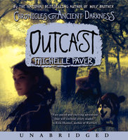 Chronicles of Ancient Darkness #4: Outcast - Michelle Paver