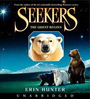 Seekers #1: The Quest Begins - Erin Hunter