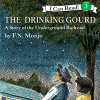 The Drinking Gourd - F.N. Monjo