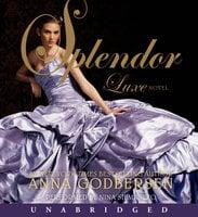 Splendor - Anna Godbersen