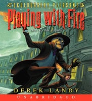 Skulduggery Pleasant - Playing with Fire - Derek Landy