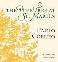 The Pine Tree at St. Martin - Paulo Coelho