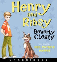 Henry and Ribsy - Beverly Cleary