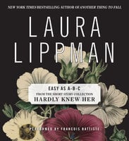 Easy as A-B-C - Laura Lippman