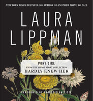Pony Girl - Laura Lippman