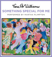 Something Special for Me - Vera B. Williams