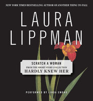 Scratch a Woman - Laura Lippman