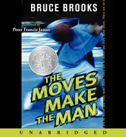 The Moves Make the Man - Bruce Brooks