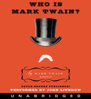 Who Is Mark Twain? - Mark Twain