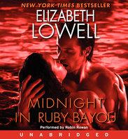 Midnight in Ruby Bayou - Elizabeth Lowell