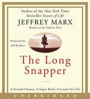 The Long Snapper - Jeffrey Marx