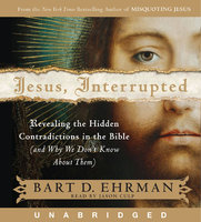 Jesus, Interrupted - Bart D. Ehrman