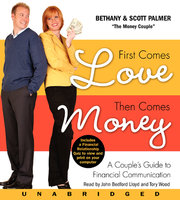 First Comes Love, Then Comes Money - Scott Palmer, Bethany Palmer