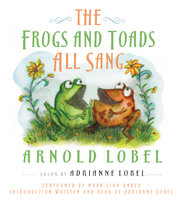 The Frogs and Toads All Sang - Arnold Lobel