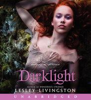 Darklight - Lesley Livingston