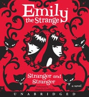 Emily the Strange: Stranger and Stranger - Rob Reger