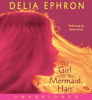 The Girl with the Mermaid Hair - Delia Ephron